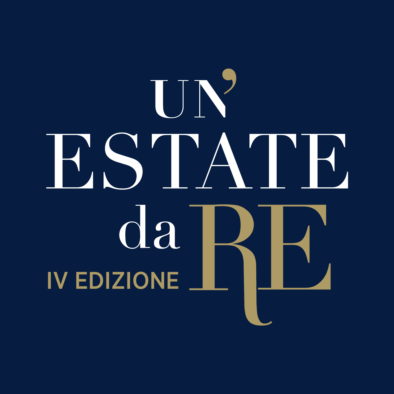 Un Estate da Re