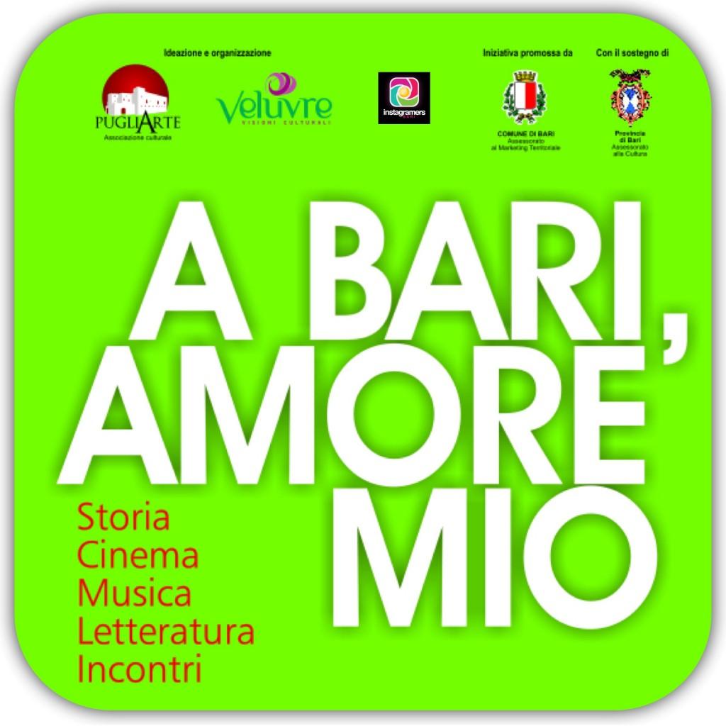 IgersBari presenta A Bari, Amore Mio con le associazioni Pugliarte e Veluvre
