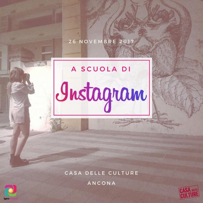 A scuola di Instagram-casaCultureAncona