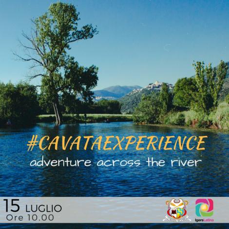 #CavataExperience: avventure lungo il fiume con Igerslatina!