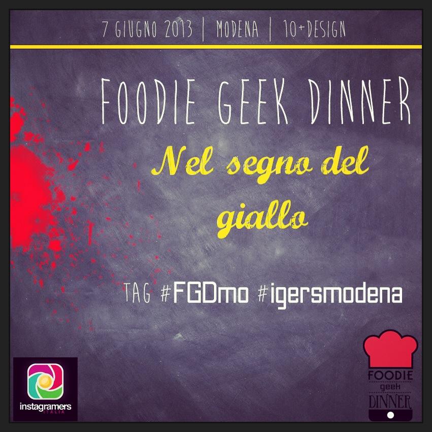 3^ Foodie Geek Dinner, Modena. IgersItalia c'è!