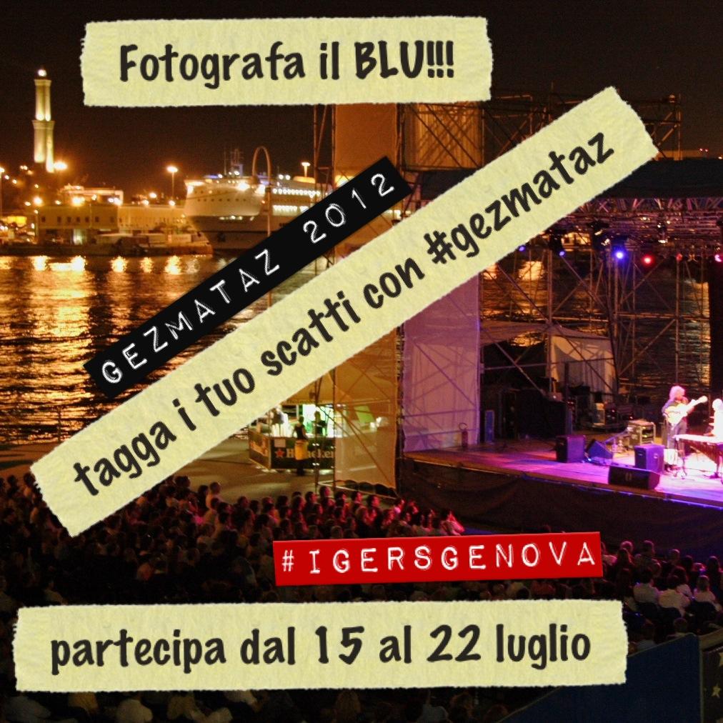 """""""Fotografa il Blu"""" con Instagramers Genova al Gezmataz"""