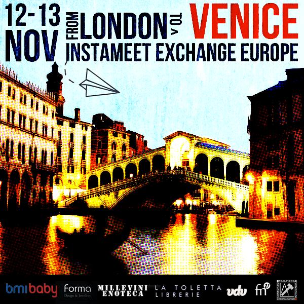 Instameet Exchange Venezia con @IgersLondon
