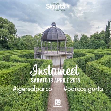 Primo instameet per Igers.Verona: #IgersalParco Giardino Sigurtà
