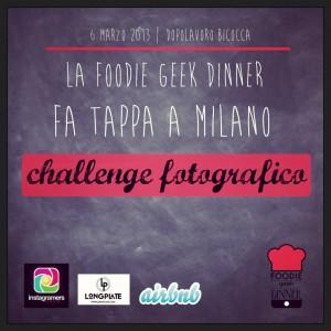 Instagram e Foodie Geek Dinner a Milano