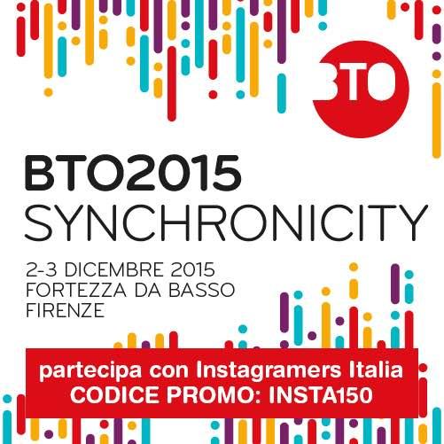 Instragramers ITALIA @ BTO 2015