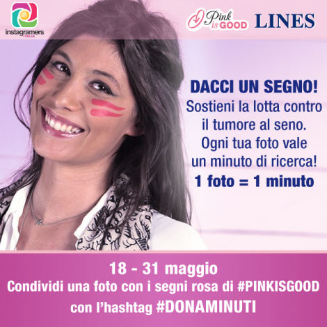 Instagramers Italia #DONAMINUTI per #PINKISGOOD