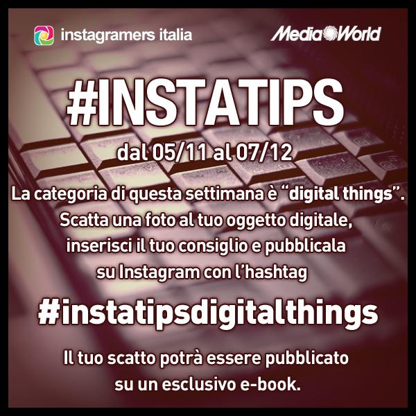 Instatips, quarta categoria: i vostri tips per fotografare gli oggetti digitali