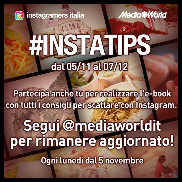 Media World e Instagramers creano Instatips
