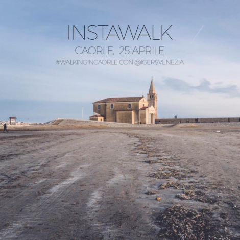 #WalkinginCaorle Instawalk con IgersVenezia