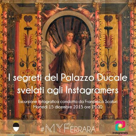 #MyFerrara – lo storytelling continua con una visita a Palazzo Ducale