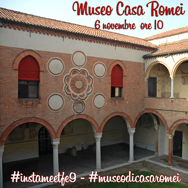 Instameet al Museo di Casa Romei con IgersFerrara
