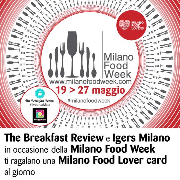 Milano foodlover card per gli Instagramers