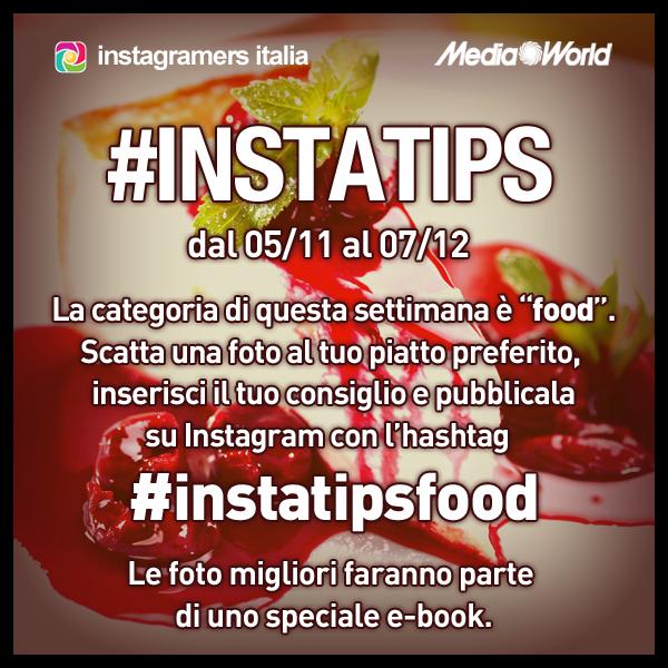 Il progetto #instatips prosegue: ora si parla di Food!