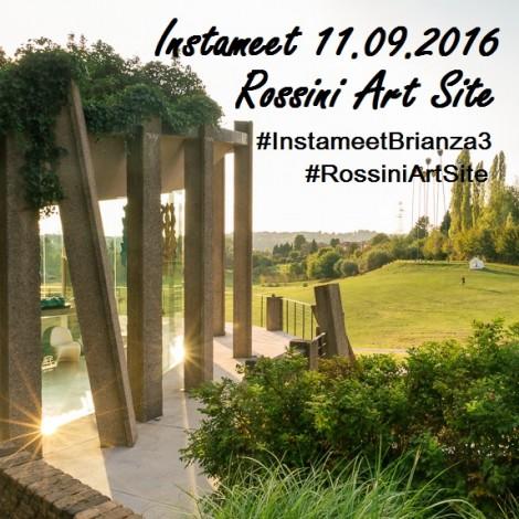 Instameet con @igers_brianza al Rossini Art Site