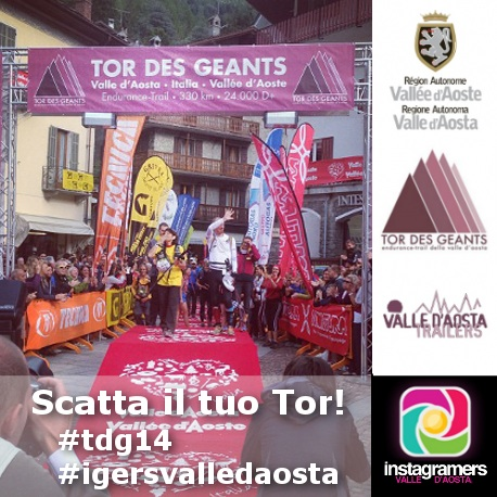"""Torna """"Scatta il tuo Tor"""" con Igers Valle d'Aosta e Tor Des Geants"""