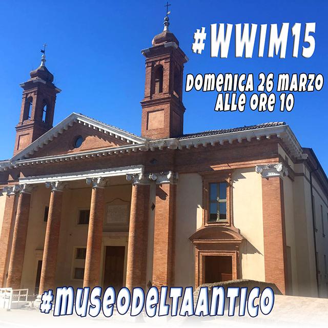 WWIM15 – IgersFerrara al nuovo Museo del Delta Antico di Comacchio