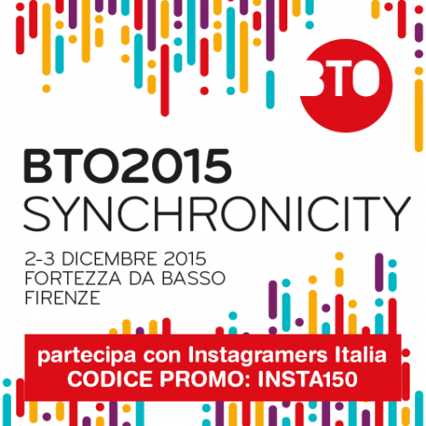 Vieni a #BTO2015 con il codice sconto riservato a Igersitalia