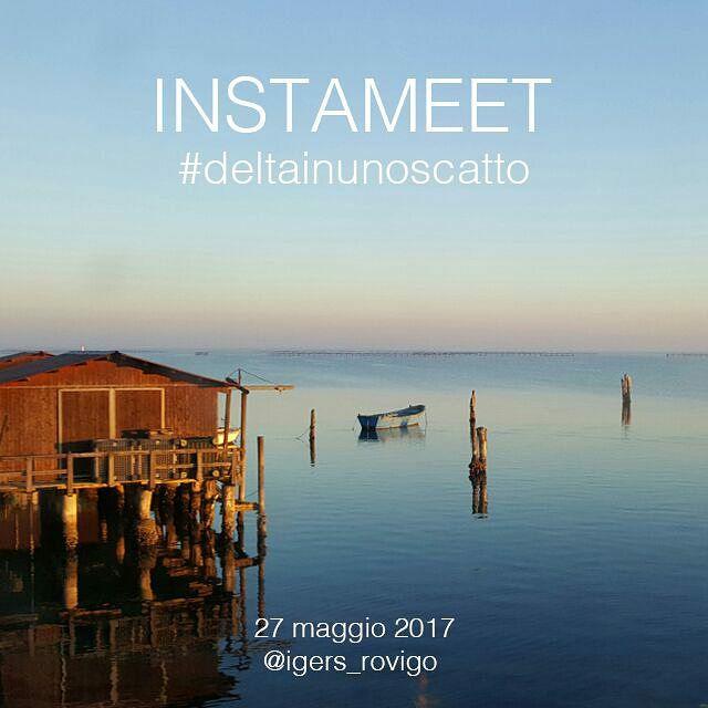 #Deltainunoscatto: Instameet con igers_rovigo