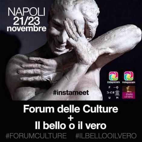 Instameet Napoli: tutti invitati il 22 novembre grazie a #ForumCulture e #ilbellooilvero