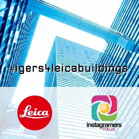 Torna Igers4Leica. Architettura!