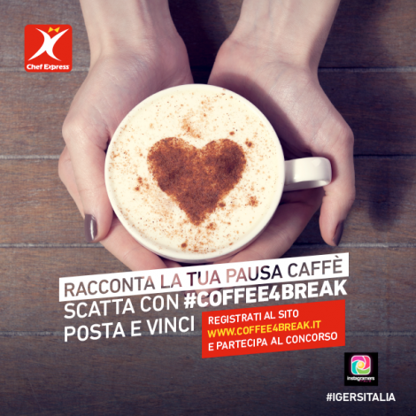 Racconta la tua pausa caffè e vinci con ChefExpress