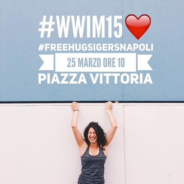 #FreehugsIgersnapoli – Il #WWIM15 di IgersNapoli