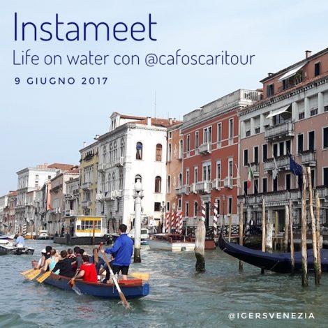 Instameet Igers Venezia – Life on Water con @cafoscaritour