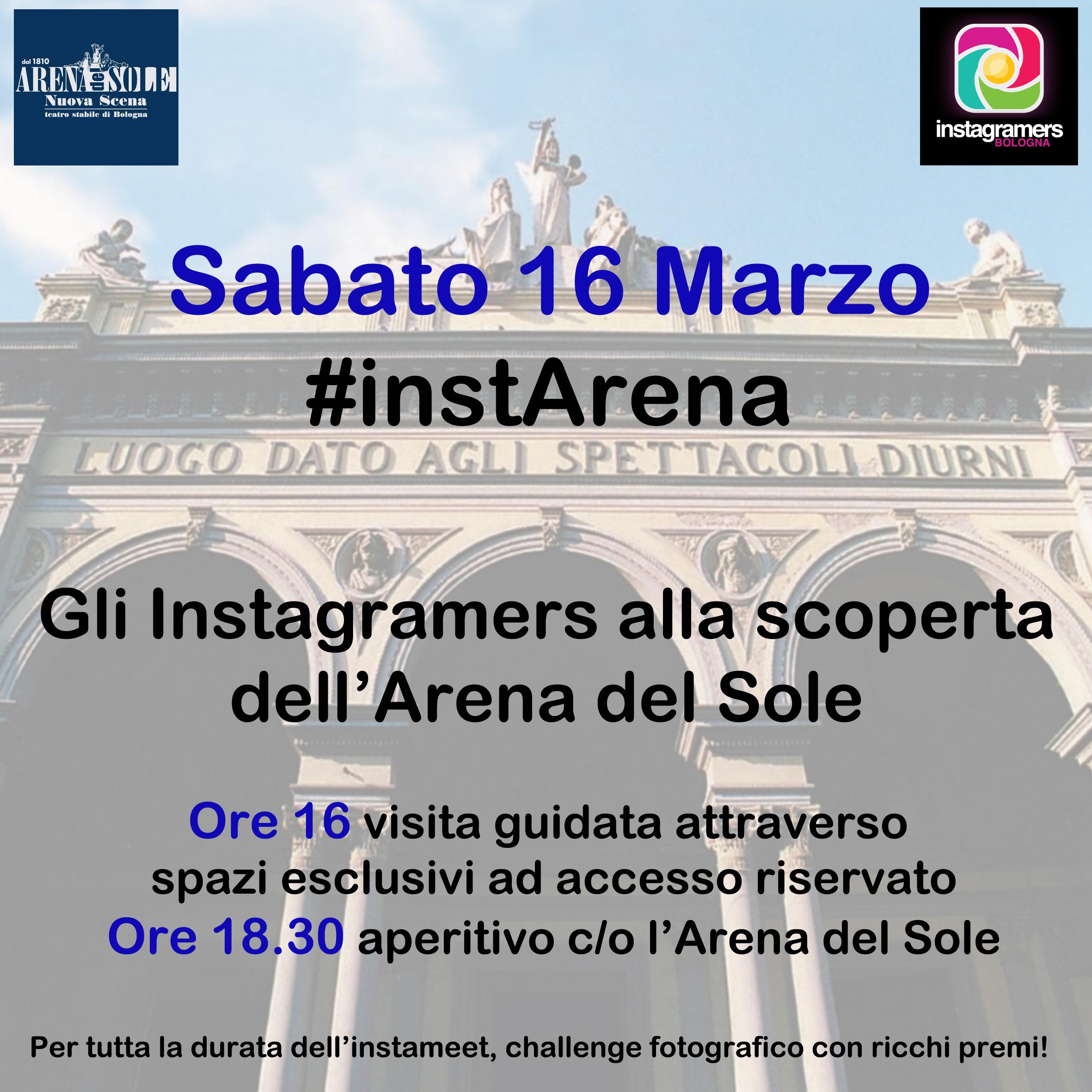#instArena – Gli Instagramers alla scoperta dell'Arena del Sole