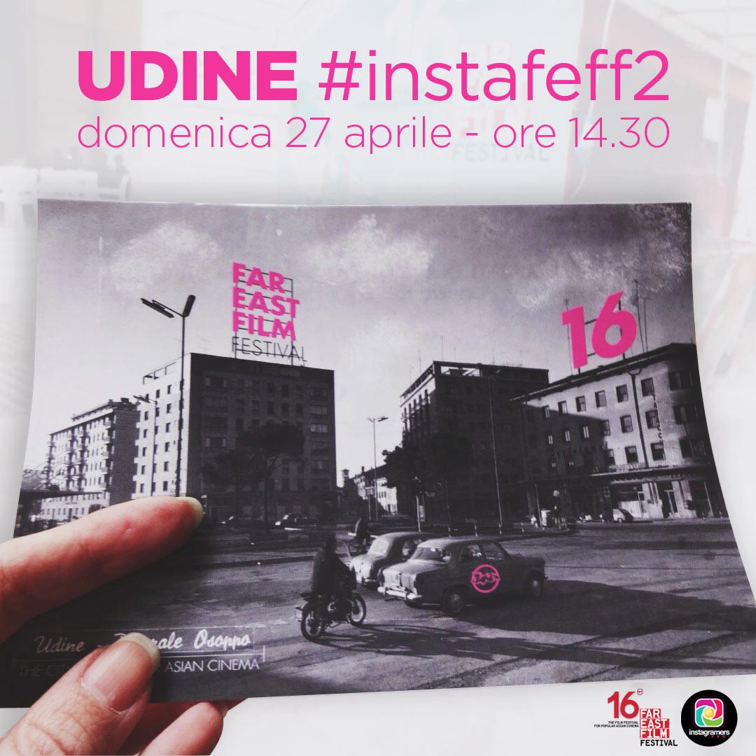 Tutti a Udine con @igersfvg per il Far East Film Festival!