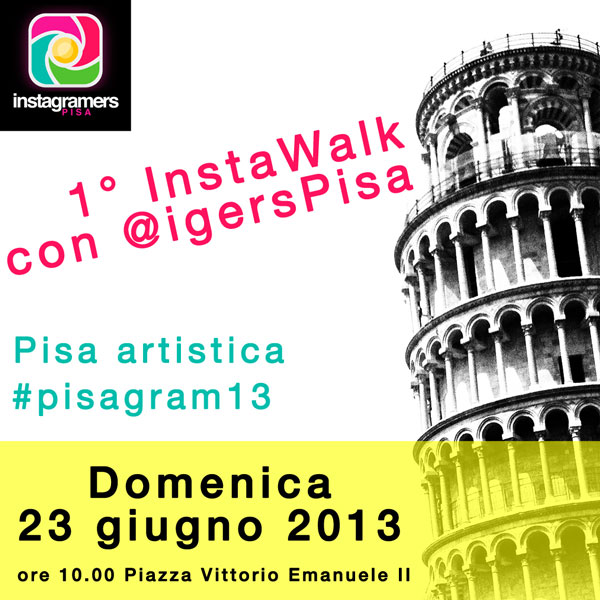 Primo InstaWalk a Pisa insieme a Instagramers Pisa