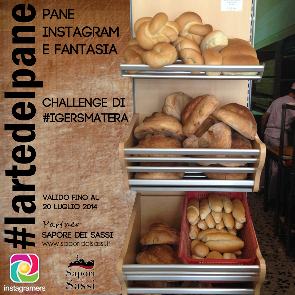 Pane Instagram e Fantasia con IgersMatera