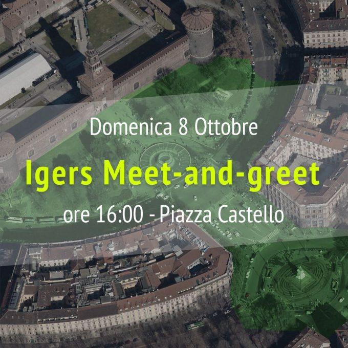 Meet-and-greet, vediamoci a Milano!
