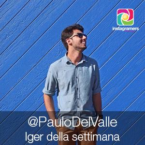 Paulo del Valle // Iger della Settimana