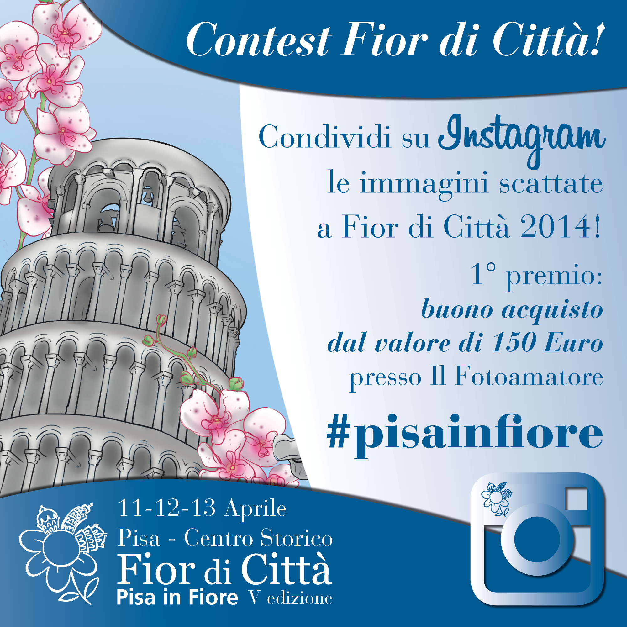 Challenge pisainfiore 2014 insieme a Instagramers Pisa
