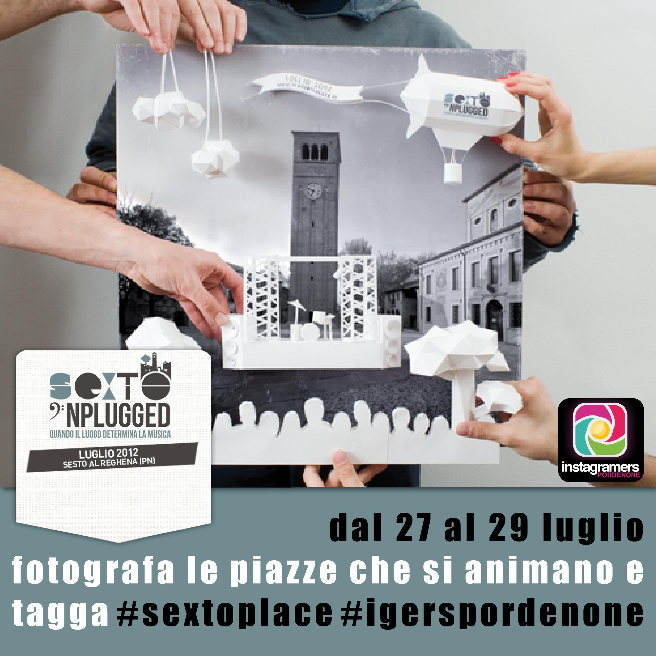 Fotografa le piazze e vinci musica con Sexto'Nplugged e Igerspordenone