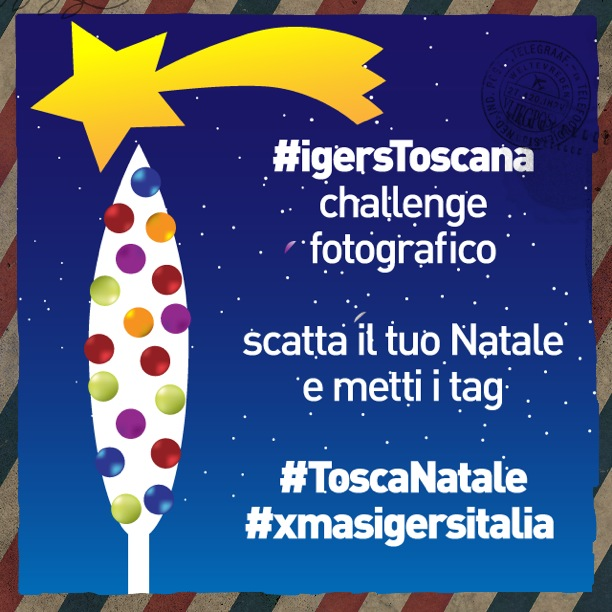 Challenge ToscaNatale: racconta il tuo Natale in Toscana