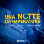 """Booking.com ti invita a trascorrere """"Una Notte da Imperatore"""" a Castel Sant'Angelo"""